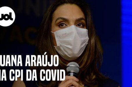 CPI da Covid ouve a médica Luana Araújo