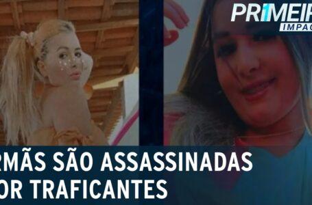 Irmãs são assassinadas na frente dos país por traficantes
